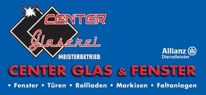 CENTER GLAS & FENSTER MEISTERBETRIEB (Glaserei)  Inh.:Barış Tekin